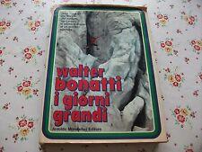 WALTER BONATTI I GIORNI GRANDI PRIMA EDIZIONE OTTOBRE 1971