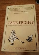 Page Fright Foibles and Fetishes of Famous Writers Harry Bruce 2009 Paperback
