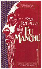 The Trail of Fu Manchu - by Sax Rohmer