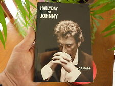 HALLYDAY par JOHNNY (Interview CANAL+ - 95 pages)