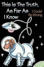 This Is the Truth, as Far as I Know : I Could Be Wrong by Jan Hornung (2000,...