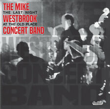 The Mike Westbrook Concert Band : The Last Night at the Old Place CD (2018)