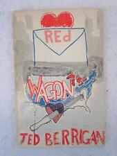 SIGNED Ted Berrigan RED WAGON 1976 The Yellow Press, Chicago First Edition