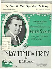 New ListingIrish Sheet Music A Puff O' Me Pipe And A Song from Maytime In Erin 1922