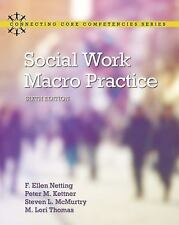 Social Work Macro Practice (6th Edition) (Connecting Core Competencies)