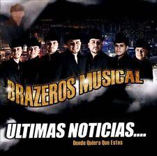 Brazeros Musical Ultimas Noticias CD ***NEW***