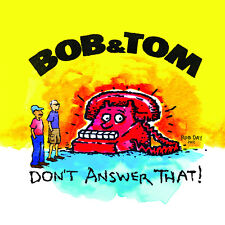 Bob and Tom Don't Answer That! 27 track 2012 CD NEW!! Bob & Tom comedy Q95 radio
