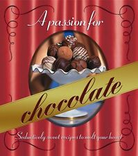 A Passion for Chocolate : Seductively sweet recipe