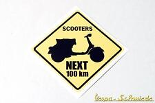 "Dekor Aufkleber ""Scooters next 100km"" - Vespa Lambretta Scooter Roller Sticker"