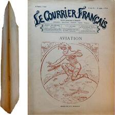 Le courrier Français n°24 1911 Aviation dessins Steinlen Léandre Genty Hémard ..