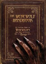 The Werewolf Handbook: An Essential Guide to Werewolves and, More Importantly, H