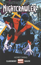 Nightcrawler Volume 1 Homecoming GN Chris Claremont Todd Nauck X-Men OOP New NM