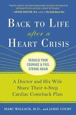 Back to Life After a Heart Crisis: A Doctor and His Wife Share Their 8 Step Car