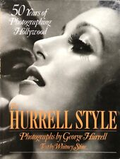The Hurrell Style, 50 Years of Photographing Hollywood- First Edition