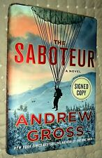 THE SABOTEUR by Andrew Gross, SIGNED, 1st ed/1st print (2017, Hardcover)