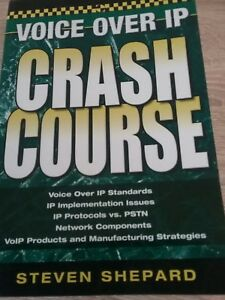 Voice Over IP Crash Course by Steven Shepard (Paperback, 2005)