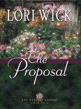 The English Garden: The Proposal Bk. 1 by Lori Wick (2003