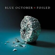 Foiled by Blue October (CD, Apr-2006, Universal Distribution)