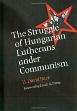 STRUGGLE OF HUNGARIAN LUTHERANS UNDER COMMUNISM Lajos Ordass Christian Martyr