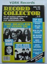 RECORD COLLECTOR MAGAZINE - Issue 128 April 1990 - Beatles / Simple Minds