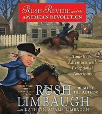 NEW! Rush Revere and the American Revolution by Rush Limbaugh [Audiobook]