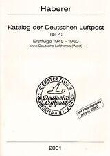 Haberer Erstflüge 1945-1960 luchtpost first flights Germany eerste vluchten