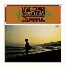 Love, Strings and Jobim: The Eloquence of Antonio Carlos Jobim by Antônio...