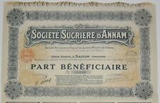 Société Sucrière D'ANNAM Part Bénéficiaire Saigon Indochine 1929