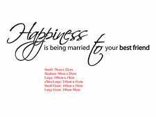 Happiness Is Being Married To Your Best Friend Removable WALL Vinyl DECAL Sign