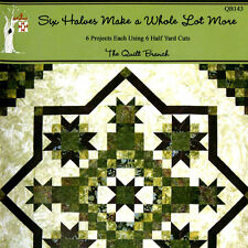 NEW BOOK: Six Halves Make A Whole Lot More: 6 Projects Using Half Yard Cuts
