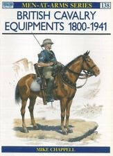 British Cavalry Equipments 1800-1941,Mike Chappell  ,Osprey Publishing ,1983