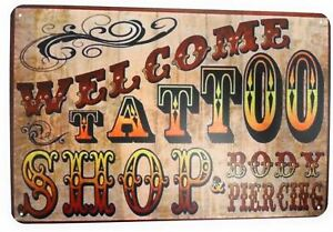 Welcome Tattoo and Piercing Shop Tin Sign Bar Sign Man Cave Retro Wall Art
