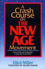 A Crash Course on the New Age Movement: Describing and Evaluating a Growing Soci