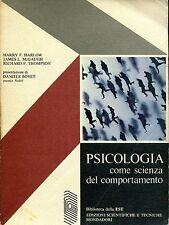 Harry F. Harlow et al. PSICOLOGIA COME SCIENZA DEL COMPORTAMENTO