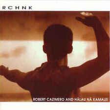 RCHNK by Robert Cazimero and Halau Na Kamalei (CD, Oct-2000, Mountain Apple)