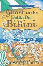 Ghost in the Polka Dot Bikini (A Ghost of Granny Apples Mystery) by Sue Ann Jaff