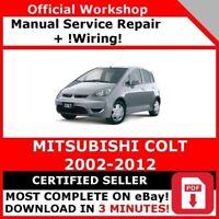 # FACTORY WORKSHOP SERVICE REPAIR MANUAL MITSUBISHI COLT 2002-2012 +WIRING
