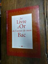 Le livre d'or de l'année de mon bac / Jeanne-Marie et Camille Morin