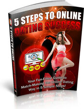 5 Steps to Online Dating Success Pdf eBook w/ Full Master Resell Rights + Gift!