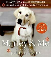 Marley and Me : Life and Love with the World's Worst Dog by John Grogan BOOK
