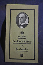 Ca 1903 President McKinleys Last Address and Proclamation Brochure