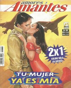 AMORES Y AMANTES MEXICAN COMIC #666 MEXICO SPANISH HISTORIETA 2007 ROMANCE