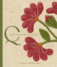FOUR CENTURIES OF QUILTS - BAUMGARTEN, LINDA/ IVEY, KIMBERLY SMITH/ HURST, RONAL