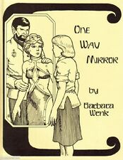 "Star Trek TOS Fanzine ""One Way Mirror"" HET novel by Barbara Wenk"