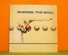 SHERBS - THE SKILL - ATCO 1980 - EX VINYL LP RECORD