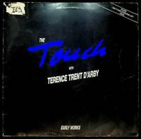 The Touch With Terence Trent D'Arby ‎– Early Works - Vinile - V056107