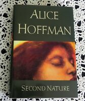 Second Nature by Alice Hoffman SIGNED 1st Edition 1st Printing Hardcover