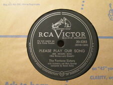 The FONTANE SISTERS -  Please Play Our Song (Mr. Record Man)  RCA 78rpm