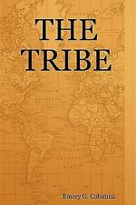 The Tribe by Emery Columna (2010, Paperback)