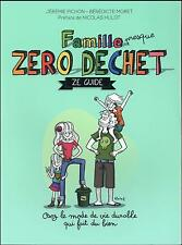 famille zéro déchet Pichon  Jeremie   Moret  Benedicte Neuf Livre